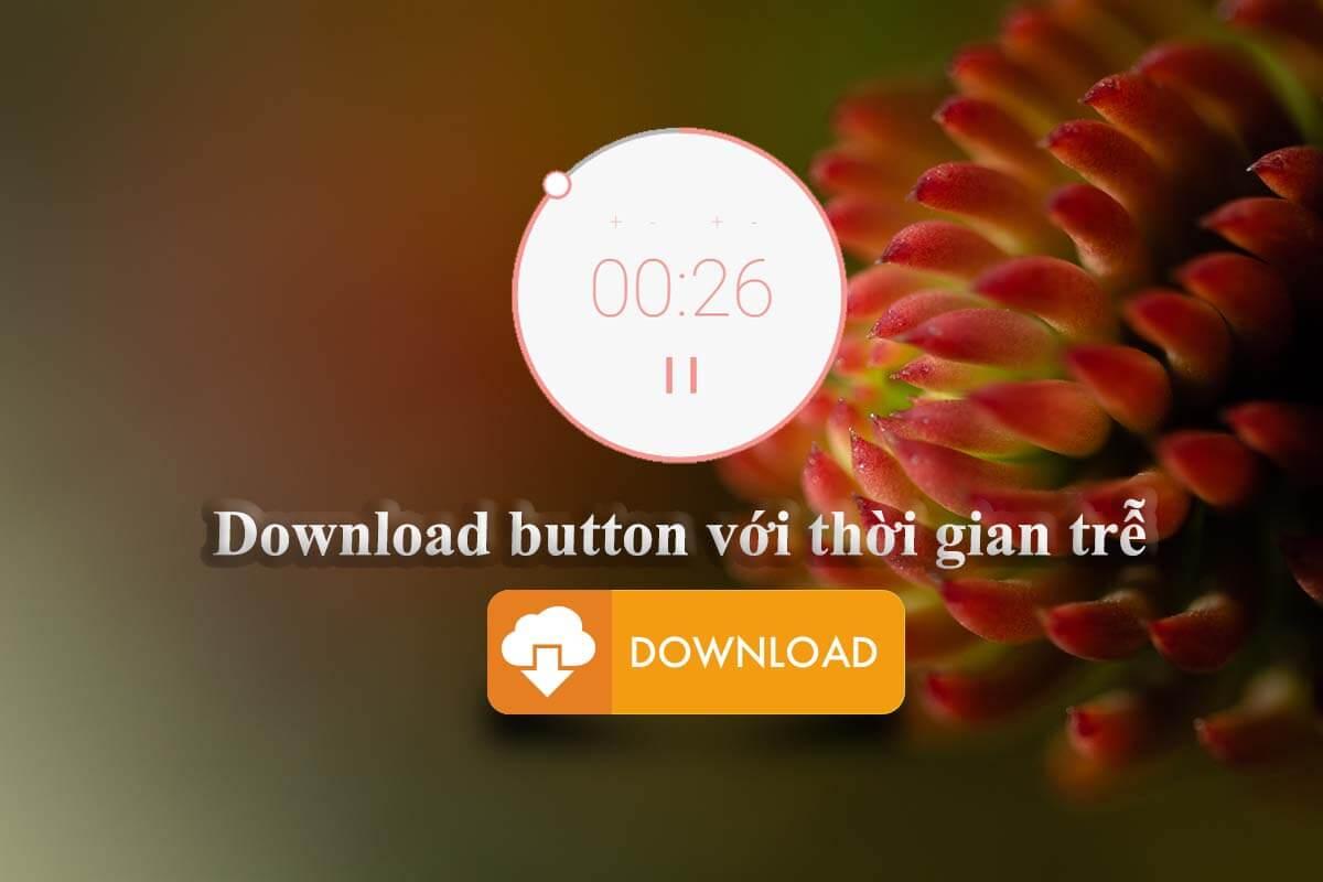 Download button với thời gian trễ trong WordPress