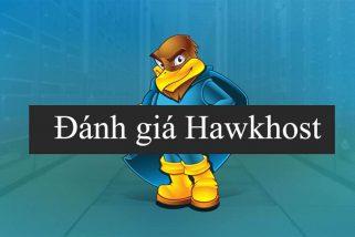 Đánh giá Hawkhost - hosting nước ngoài được nhiều blogger ưa chuộng