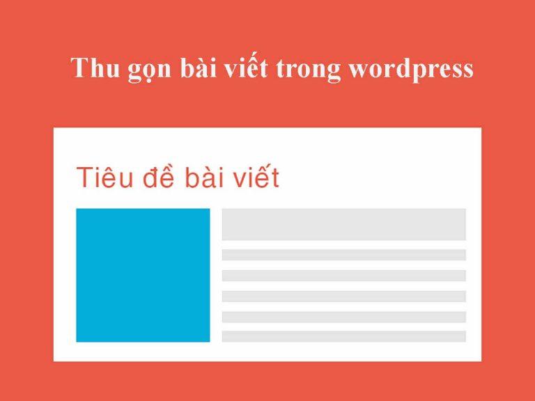 thu gọn bài viết trong wordpress